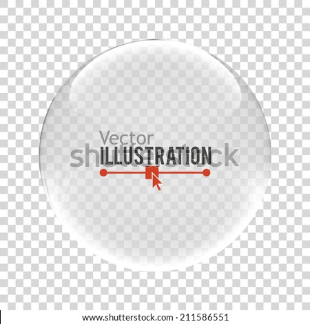 Glass sphere. Vector illustration. - stock vector