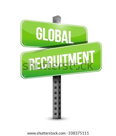 Global Recruitment road sign concept illustration design graphic - stock vector