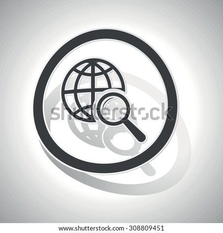 Global search sign sticker, curved, with outlining and shadow - stock vector