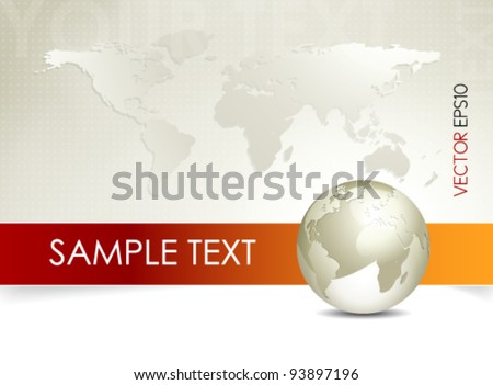 Global world map and globe - abstract business background - brochure design - stock vector
