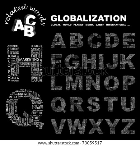 GLOBALIZATION. Alphabet. Illustration with different association terms.