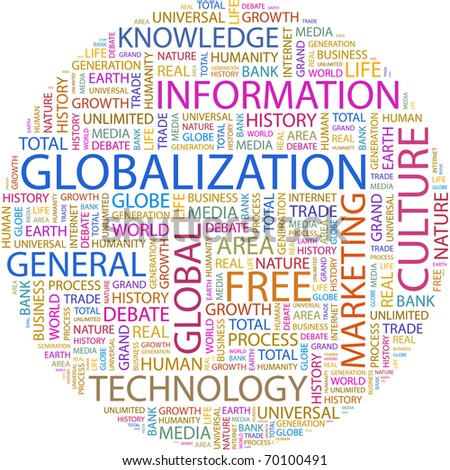 GLOBALIZATION. Word collage on white background. Illustration with different association terms. - stock vector