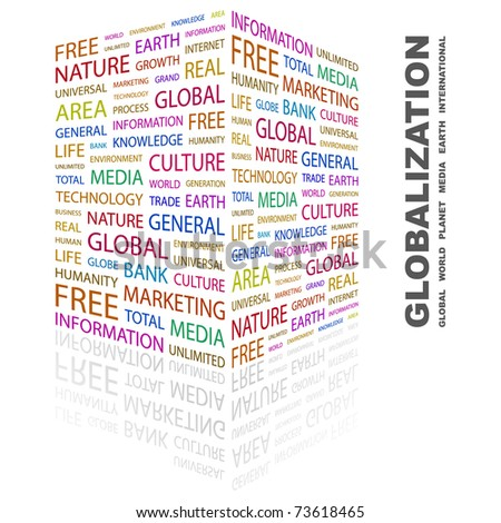 GLOBALIZATION. Word collage on white background. Vector illustration. Illustration with different association terms. - stock vector