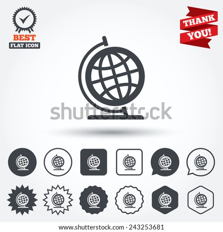 Globe sign icon. Geography symbol. Globe on stand for studying. Circle, star, speech bubble and square buttons. Award medal with check mark. Thank you ribbon. Vector - stock vector