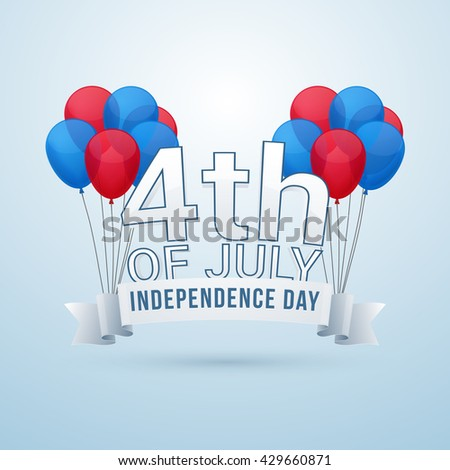 Glossy American Flag colors Balloons with Creative Ribbon on shiny background for 4th of July, Independence Day celebration. - stock vector