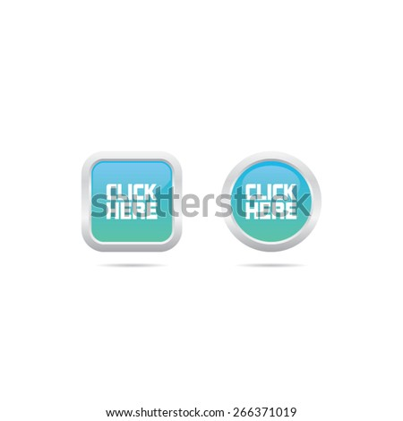 Glossy Click Here Buttons - stock vector