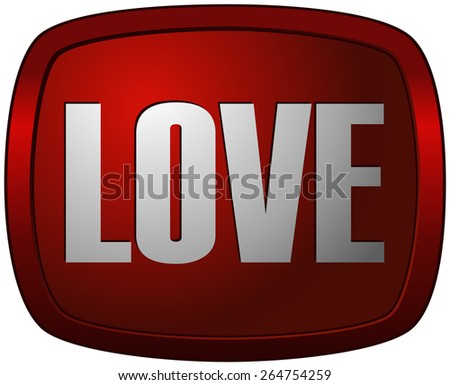 Glossy Love Tag, Vector Illustration isolated on White Background.