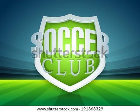 Glossy trophy for soccer ball winner with stylish text soccer club on stadium background.  - stock vector