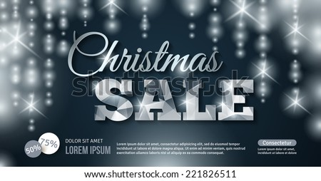 Glowing Christmas Sale banner. Vector illustration. Silver on dark background. Business event template. Sparkles. Place for your text message. Business New year backdrop. - stock vector