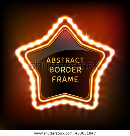 Glowing neon star frame with light bulbs on colorful dark background for your design. Vector illustration - stock vector