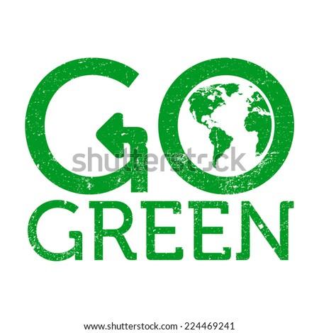 Go Green Earth Logo Grunge Vector Stock Vector 224469241 Shutterstock