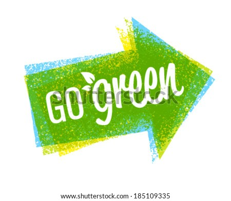 Go green eco grunge arrow creative vector design element - stock vector