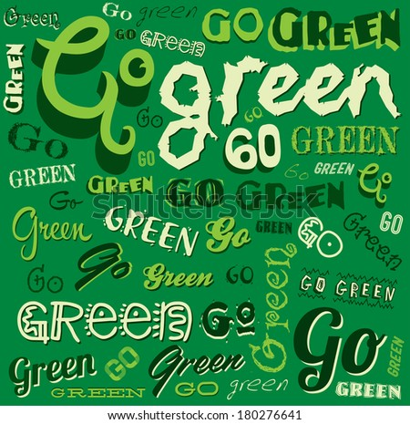 Go Green Eco Word background vector Illustration  - stock vector