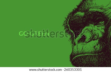 Go green. Poster with gorilla head. Vector illustration. - stock vector