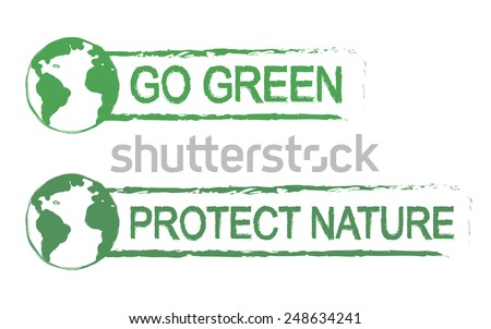 Go green, protect nature, scratch grunge graffiti print sign with planet earth icon in green color isolated on white - stock vector