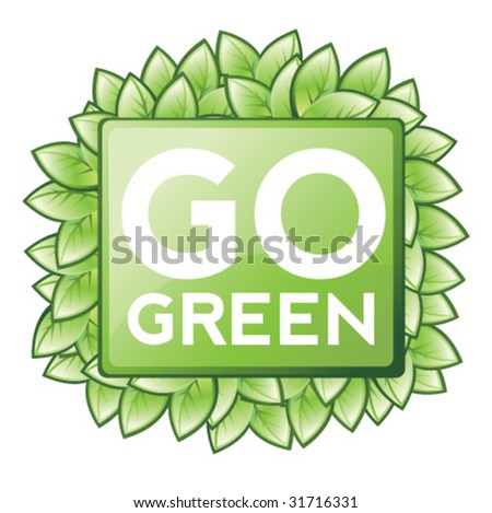 Go Green Sign - Vector Illustration