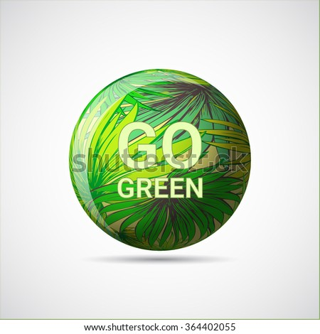 Go Green. Vector illustration for your graphic design. - stock vector