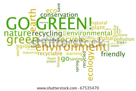 Go Green. Words cloud about environmental conservation - stock vector