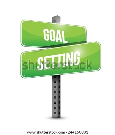 goal setting street sign illustration design over a white background