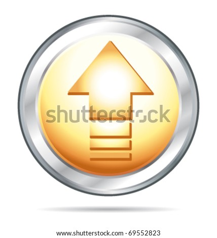 Gold and silver glass button arrow up direction. Vector upload button. - stock vector