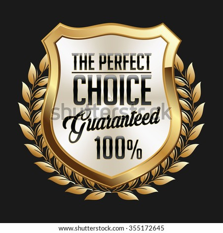 Gold and White Badge on Black Background. Shield Perfect Choice. - stock vector