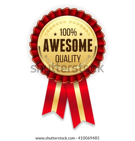 Gold awesome  quality badge / rosette with red ribbon - stock vector