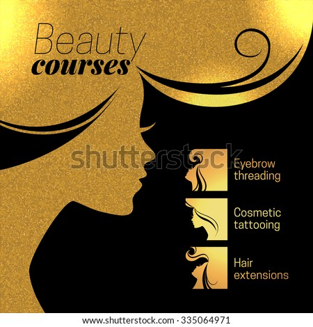 Gold beautiful girl silhouette. Vector illustration of woman beauty salon design. Infographics for cosmetic salon. Beauty courses and training poster - stock vector