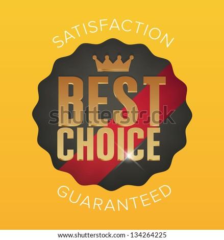 Gold best choice label banner design. Vector Illustration. - stock vector