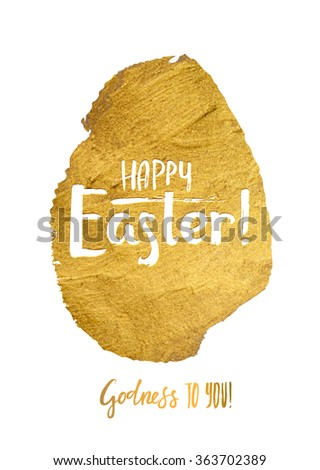Gold Foil Calligraphy Happy Easter Greeting Card. Modern Brush Lettering. Gold Stroke Egg and White Letters. Joyful wishes, holiday greetings - stock vector