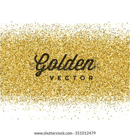 Gold Glitter Sparkles Bright Confetti white vector background. Good for Greeting Gold Cards, Luxury Invitation, Advertising, Voucher, Certificate, Banners, Quote Mark Text. Golden Texture, Shiny Gold. - stock vector