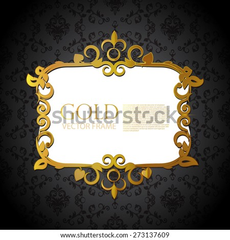 Gold ornate frame and pattern. Vector illustration - stock vector