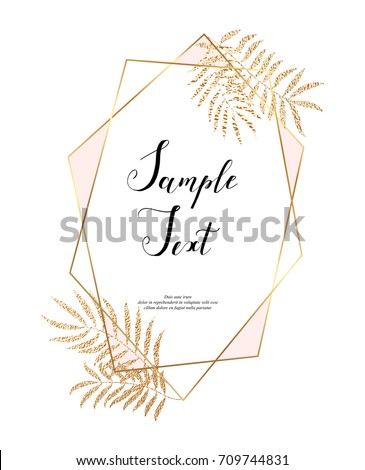 Gold polygonal frame with leaves. Golden glitter triangles, geometric shapes. Diamond shape. Template for design, print, poster, card, invitation, party, birthday, wedding, save the date, business.