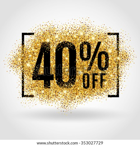Gold sale 40% percent on gold background. Gold sale background for flyer, poster, shopping, for sale sign, discount, marketing, selling, banner, web, header. Gold blur background - stock vector