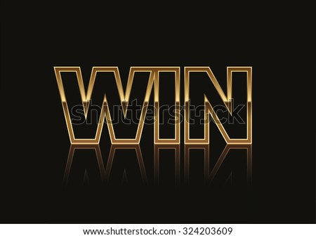 Gold Win Banner Isolated on a Black Background. Ideal for use on competition banners and leaflets. - stock vector