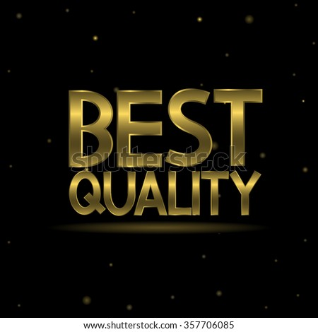 Golden best quality text on the dark background with stars. Vector illustration - stock vector