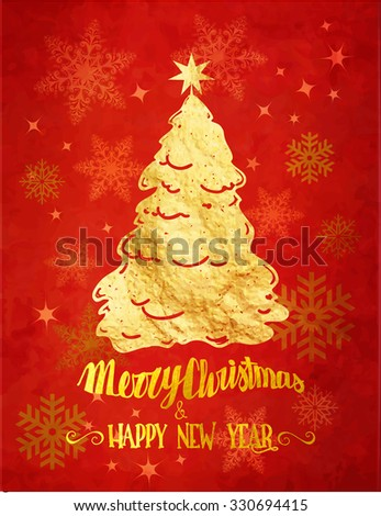 Golden Christmas - Merry Christmas and Happy New Year red greeting card with gold foil Christmas tree, handwritten greetings and background covered with snowflakes - stock vector