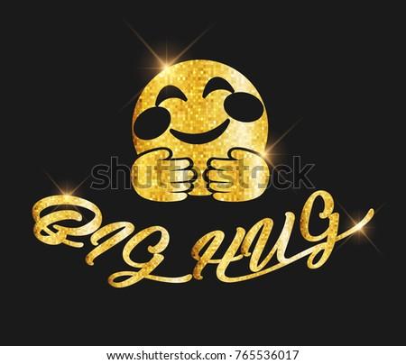 Golden Glitter Big Hug Text Hug Stock Vector 765536017 Shutterstock