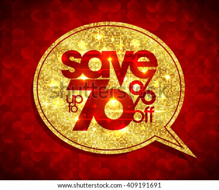Golden speech bubble coupon - save up to 70 percents off, sale golden design against red polygon background