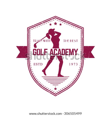 Golf Academy vintage emblem with female golf player swinging golf club, grunge textured, vector illustration, eps10, easy to edit - stock vector