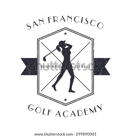Golf Academy vintage emblem with golf player swinging golf club, grunge textured, vector illustration, eps10, easy to edit - stock vector