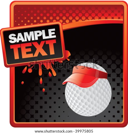 golf ball with visor on red and black halftone grungy advertisement - stock vector
