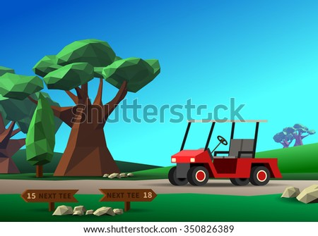 Golf cart on road. Red golf vehicle on golf course with green field tree and tee sign under blue sky. Vector colorful low poly style illustration - stock vector