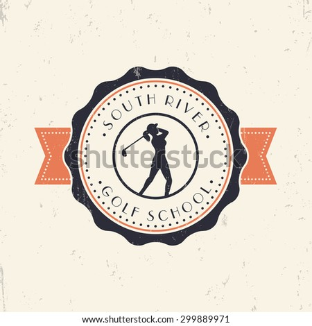 Golf School Vintage Color Grunge emblem, vector illustration, eps10, easy to edit - stock vector