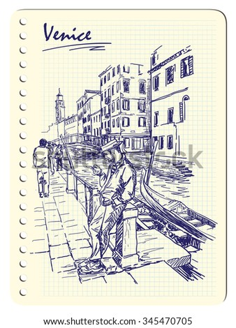 Gondolier waiting for the clients on the embankment of one of the channels in Venice, Italy. Sketch imitating ink pen scribbling in a notepad. EPS10 vector illustration.