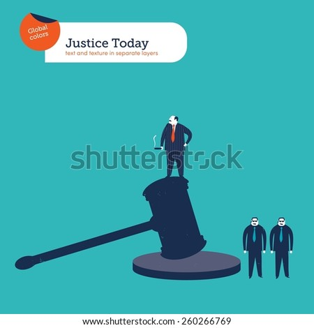 Good fella standing on a hammer of justice with bodyguards. Vector illustration Eps10 file. Global colors. Text and Texture in separate layers. - stock vector