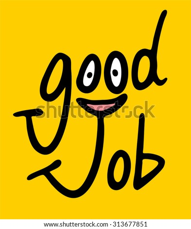 good job message - stock vector
