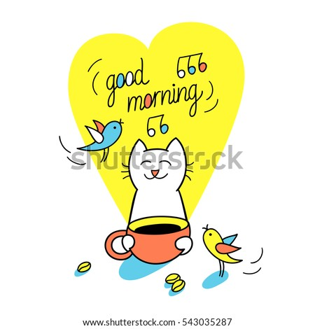 Good morning funny cat holds cup stock vector 543035287 shutterstock good morning funny cat holds a cup of coffee vector illustration cute character m4hsunfo