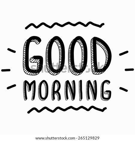 good morning stock photos images pictures shutterstock