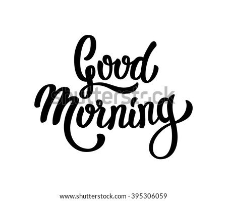 Good Morning lettering text - stock vector