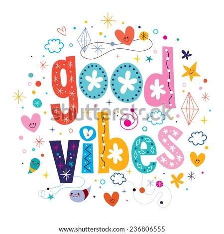 good vibes - stock vector